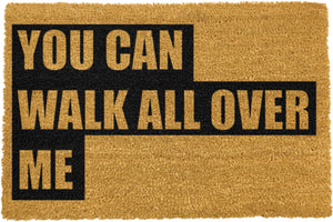 Walk All Over Me Doormat