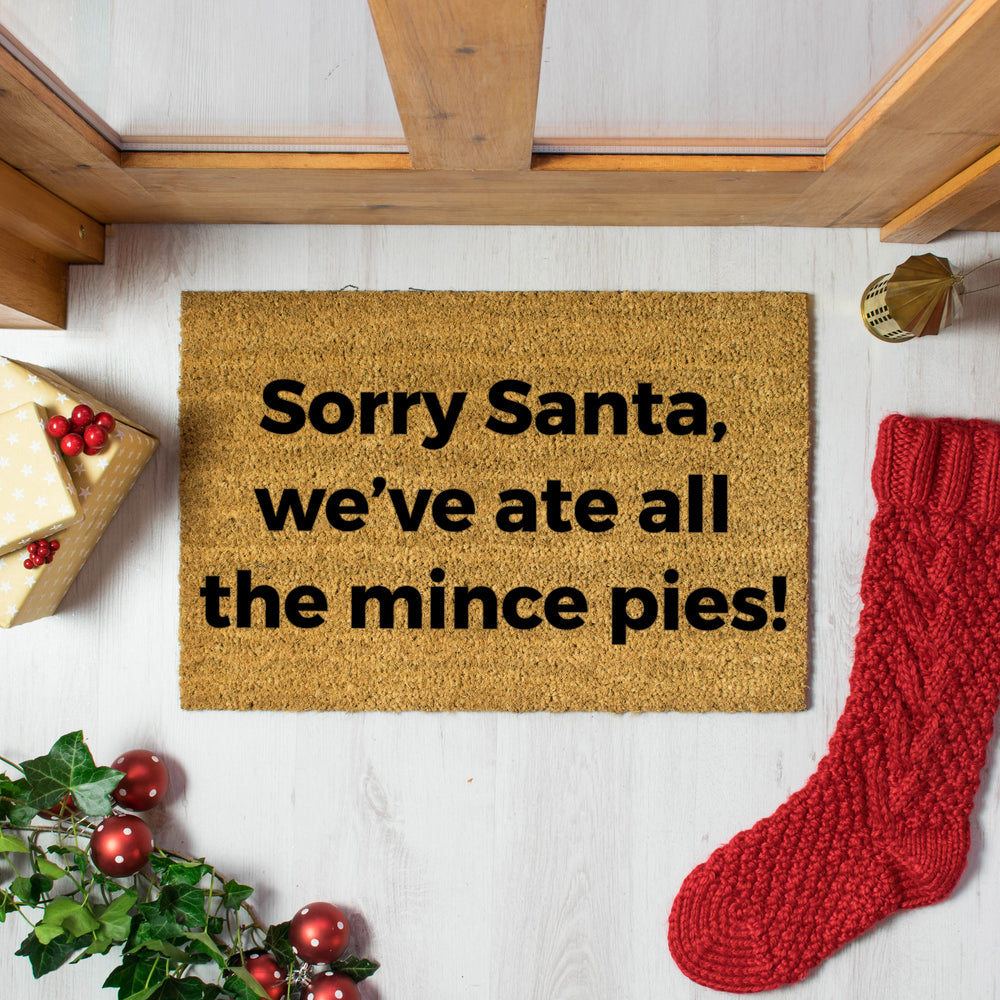 Sorry Santa, We ate all the Mince Pies Doormat