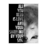 All You Need Is Love And Your Shiba Inu - Canvas Print - Stubborn Shiba Co