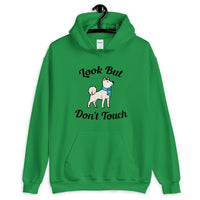 Look But Don't Touch Hooded Sweatshirt