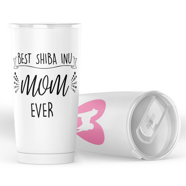 Best Shiba Inu Mom Ever - 20 oz Tumbler!