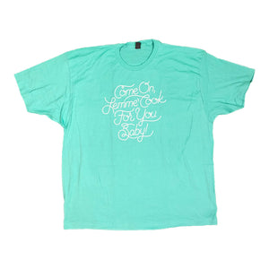 Cook For You T-Shirt