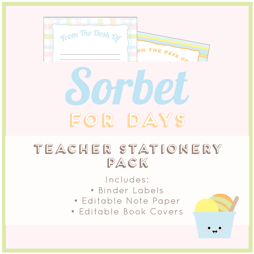 Sorbet Ice Cream ThemedTeacher Stationery Download Bundle