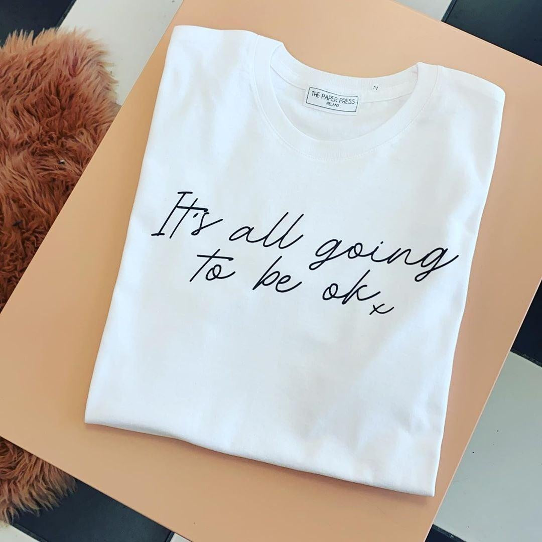 IT'S ALL GOING TO BE OK TEE