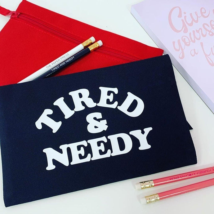 TIRED & NEEDY PENCIL CASE