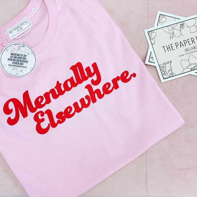 MENTALLY ELSEWHERE TEE