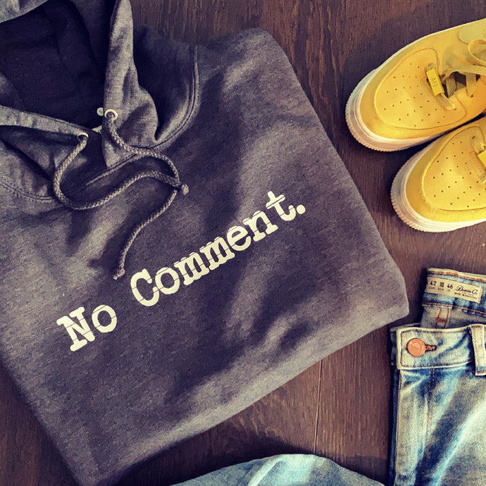 NO COMMENT HOODIE