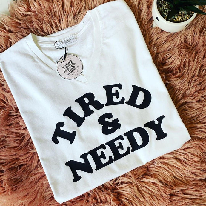TIRED & NEEDY V-NECK TEE