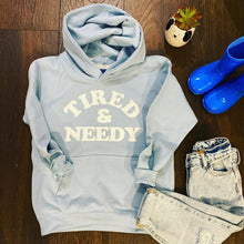 Tired & Needy Kids Hoodie