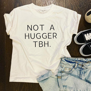 NOT A HUGGER KIDS TEE