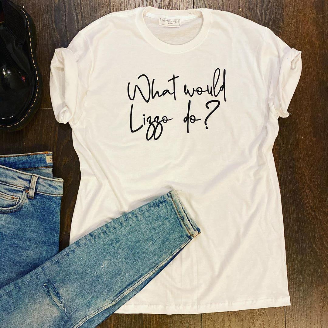 Lizzo Tee - What would Lizzo do?