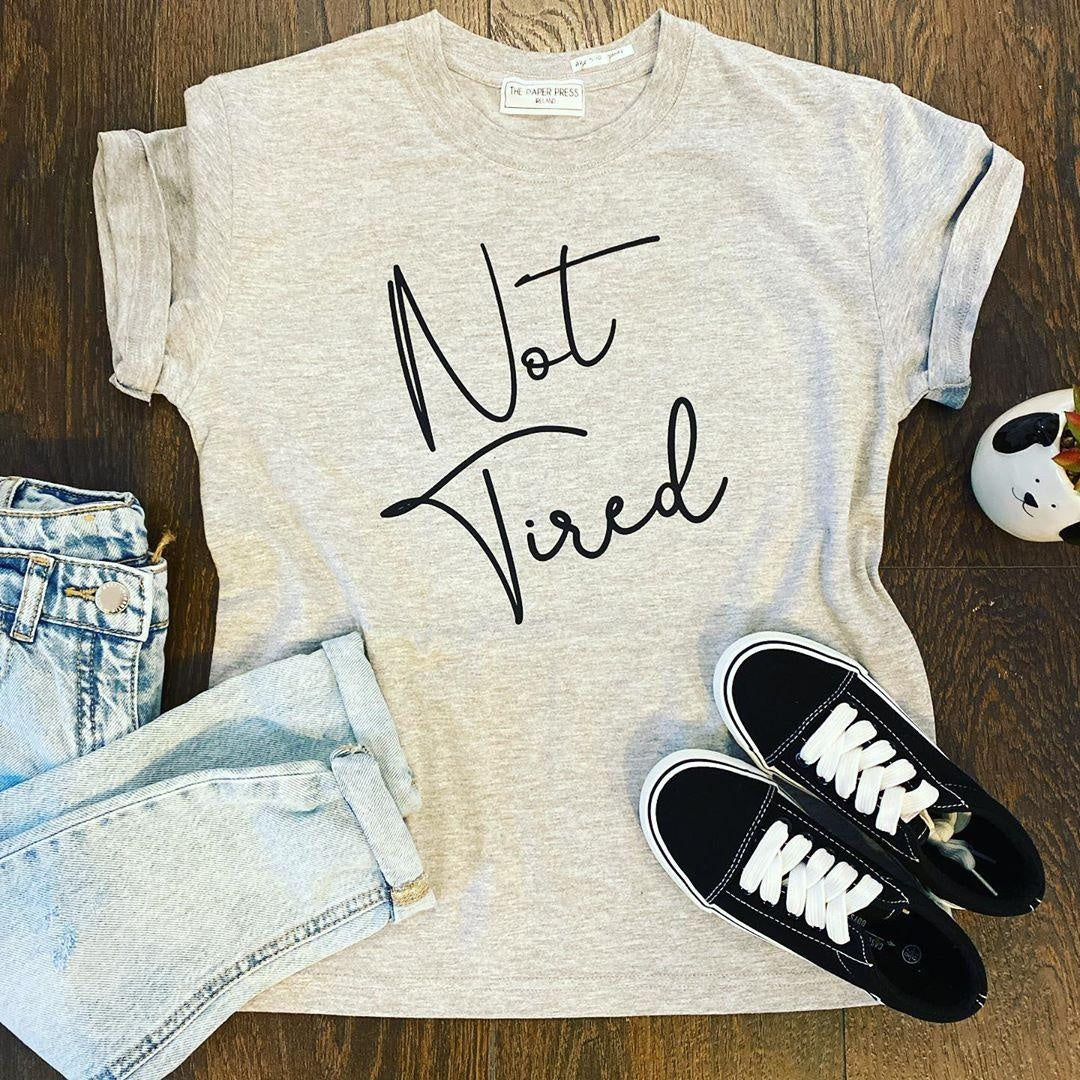 NOT TIRED KIDS TEE