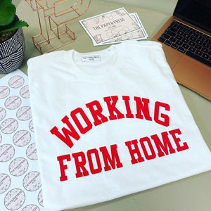 Working from home slogan tee - the paper press Ireland