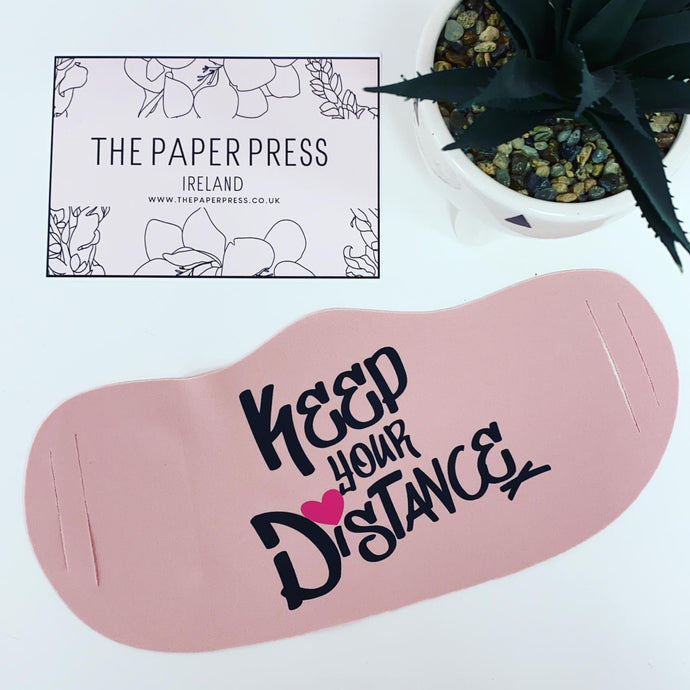 KEEP YOUR DISTANCE REUSABLE FACE MASK