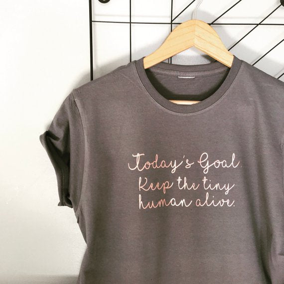 Today's Goal Slogan Tee