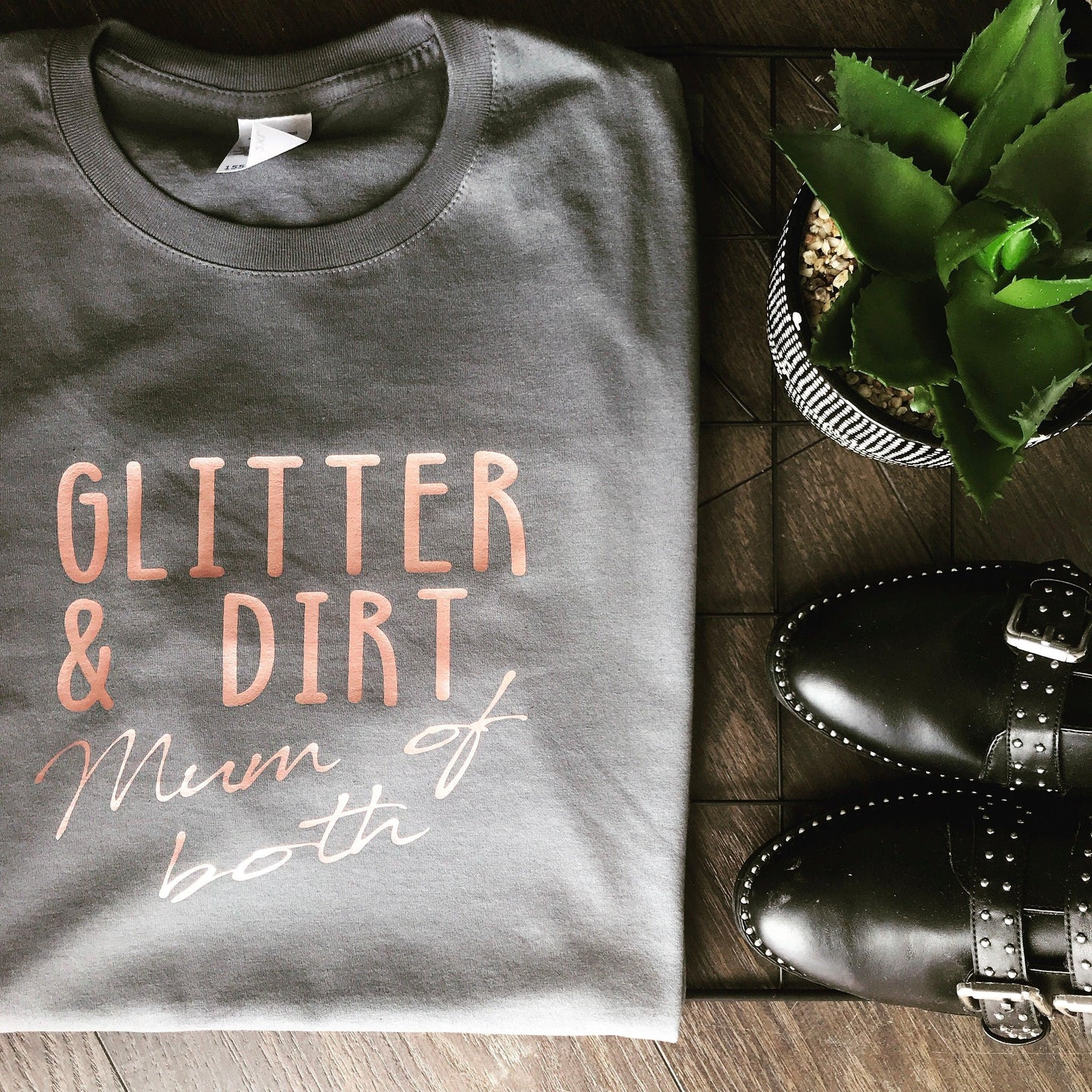 GLITTER & DIRT, MUM OF BOTH TEE