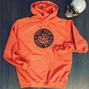 NOT YOUR BASIC WITCH HOODIE