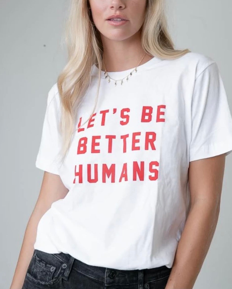 Let's Be Better Humans in Red