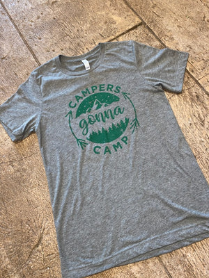 Campers Gonna Camp Graphic Tee