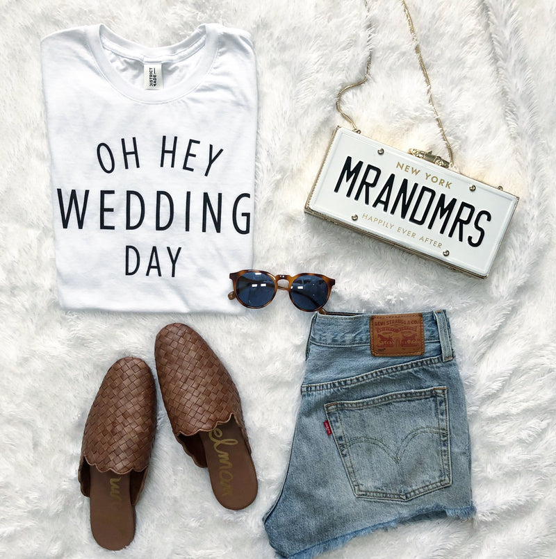 """Oh Hey Wedding Day"" Tee"