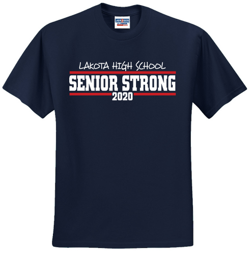Lakota High School Senior Strong 2020