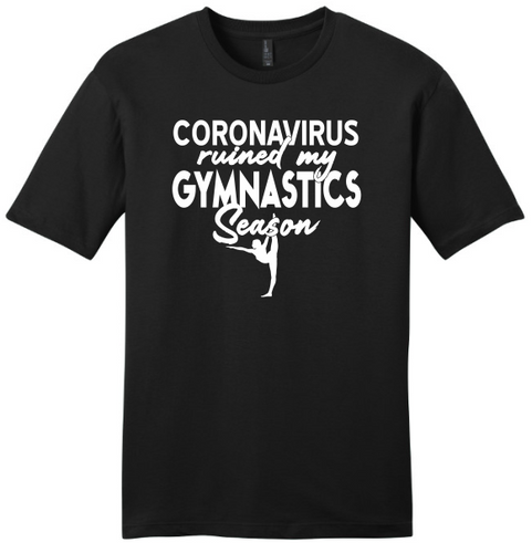 Coronavirus Ruined My Gymnastics Season T-Shirt