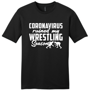 Coronavirus Ruined My Wrestling Season T-Shirt