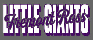 Fremont Ross (FRAS13) Design on Optional Apparel