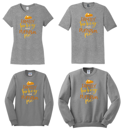 Family, Turkey & Pumpkin Pie Thanksgiving Apparel
