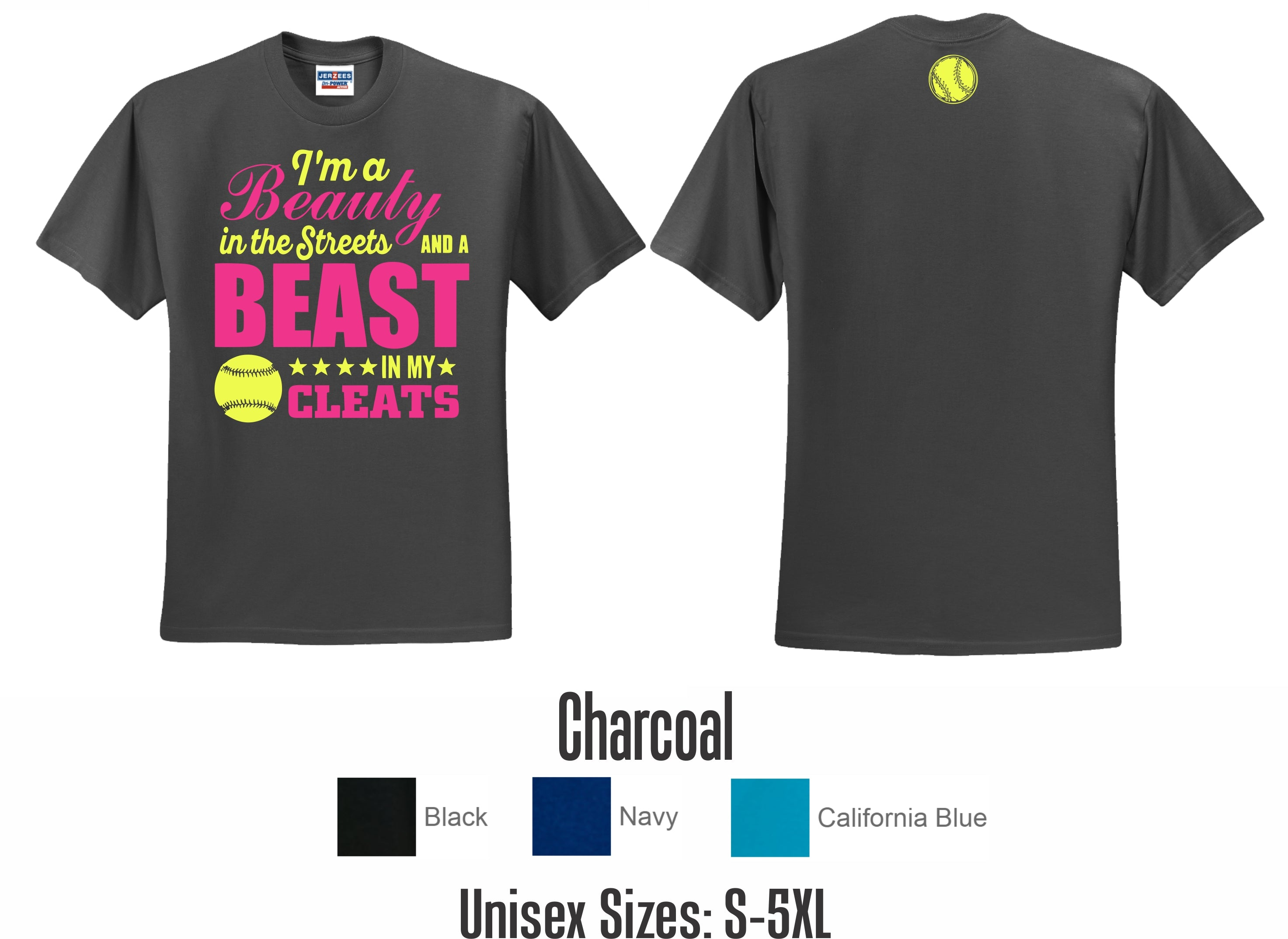 Im A Beauty in The Streets and A Beast in My Cleats Baseball Unisex Sweatshirt tee