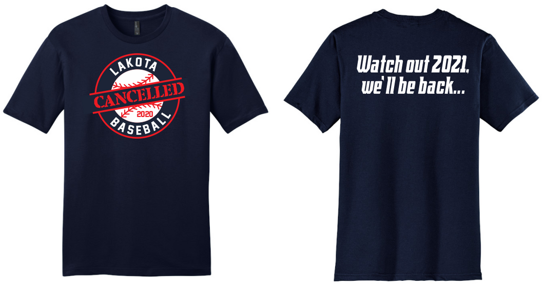 2020 Cancelled Spring Sports-Lakota Baseball T-Shirt