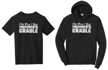 That Wasn't Your Momma's Cradle (wrestling shirt)
