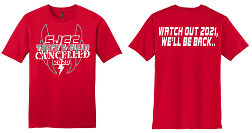 2020 Cancelled Spring Sports-SJCC Track & Field T-Shirt