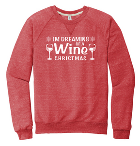 I'm Dreaming of a Wine Christmas- JERZEES ® Snow Heather French Terry Raglan Crew (91M)