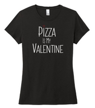 Pizza is my Valentine - Perfect Triblend