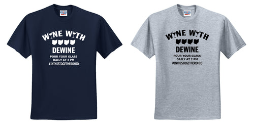 Wine with Dewine T-Shirt