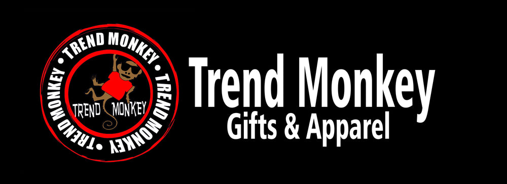 Trend Monkey Gifts & Apparel