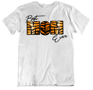 Best Mom Ever Tiger Print Tee