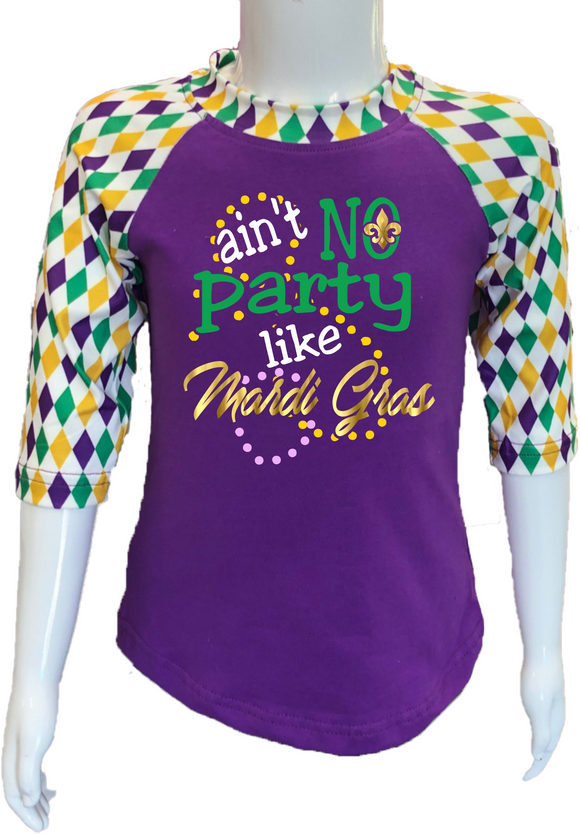 Harlequin Mardi Gras  Raglan- Ain't No Party Like Mardi Gras