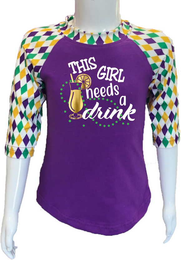 Harlequin Mardi Gras  Raglan- This Girl Needs A Drink!