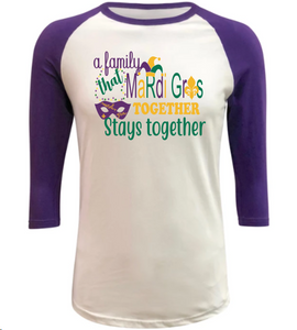 Mardi Gras Shirt -A Family that Mardi Gras Together