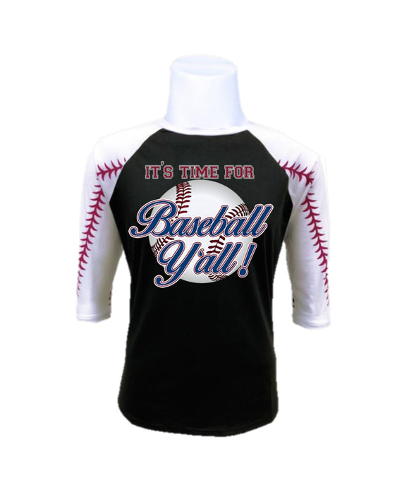 Baseball Raglan- It's Time For Baseball Y'all