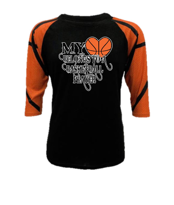 Basketball Raglan - My Heart Belongs to a Basketball Player