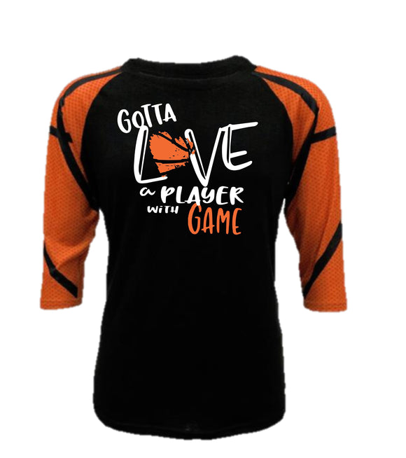 Basketball Raglan - Gotta Love a Player With Game