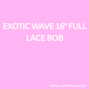 "Exotic wave Full lace bob 14""-16"""