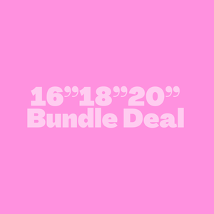 "16""18""20"" Bundle Deal (All Textures)"