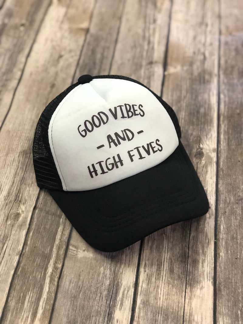 Good Vibes & High Fives Trucker Hat