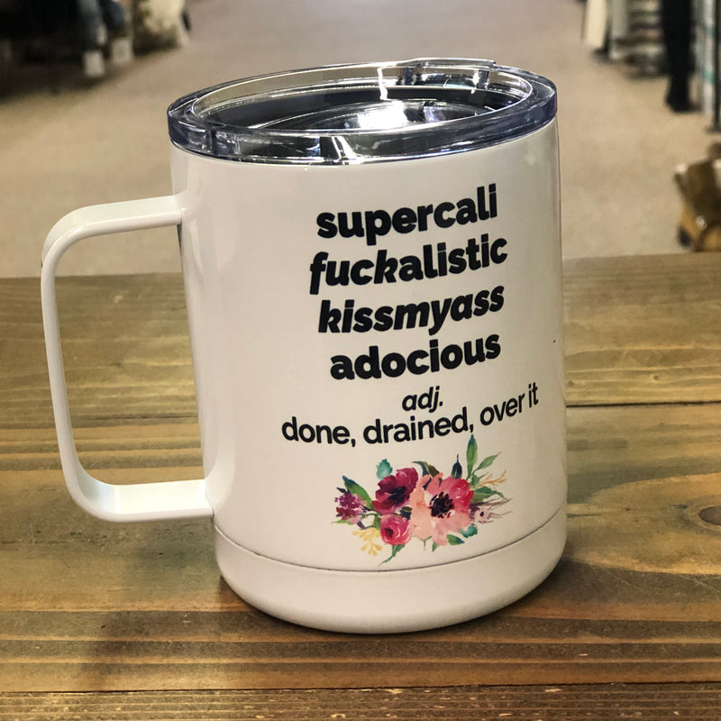 Supercali-F*ckalistic-Travel Cup