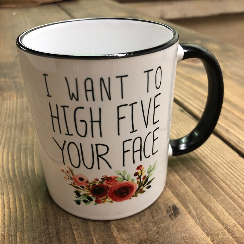 High Five your Face-mug