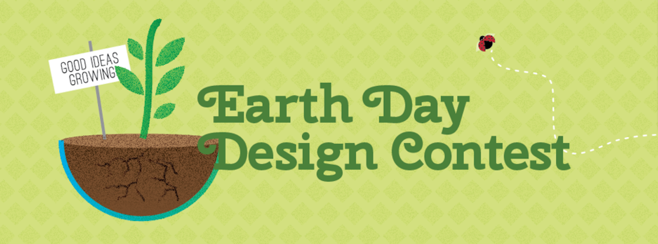 Announcing Our Earth Day Design Contest
